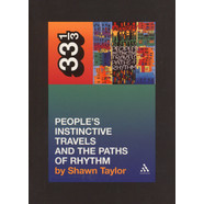 A Tribe Called Quest - People's Instinctive Travels And The Paths Of Rhythm by Shawn Taylor