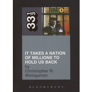 Public Enemy - It Takes A Nation Of Millions To Hold Us Back by Christopher R. Weingarten