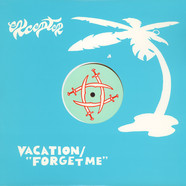 Excepter - Vacation / Forget Me