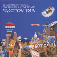Boston Bun - We Got Soul