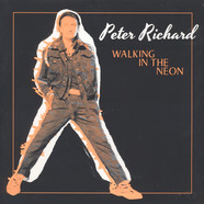 Peter Richard - Walking In The Neon
