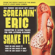 Screamin' Eric - Shake It!