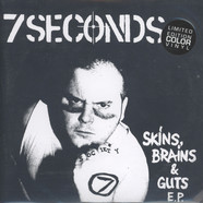 7 Seconds - Skins, Brains, & Guts