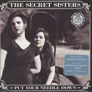 Secret Sisters, The - Put Your Needle Down