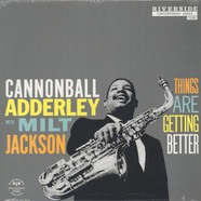Cannonball Adderley / Milt Jackson - Things Are Getting Better