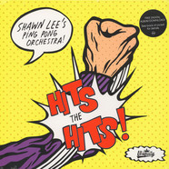 Shawn Lee's Ping Pong Orchestra - Hits The Hits