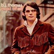 B.J. Thomas - Most Of All