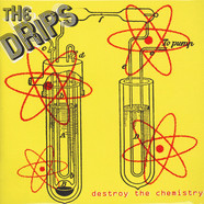 Drips - Destroy The Chemistry