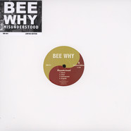 Bee Why - Misunderstood EP