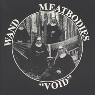 Meatbodies / Wand - Void