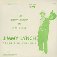 Jimmy Lynch - That Funky Tramp In A Nite Club - Tramp Time Volume 1