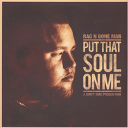 Rag N Bone Man - Put That Soul On Me