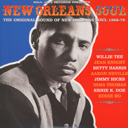 Soul Jazz Records Presents - New Orleans Soul - The Original Sound Of New Orleans Soul 1960-76