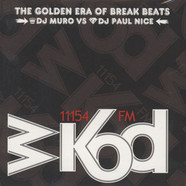 DJ Muro & Paul Nice - Wkod 11154 FM - The Golden Era Of Breakbeats