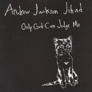 Andrew Jackson Jihad - Only God Can Judge Me