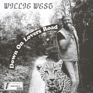 Willie West & The High Society Brothers - Down On Lovers Road / Who's Fooling Who