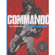 Johny Ramone - Commando - The Autobiography of Johny Ramone