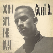Gucci D. - Don't Bite The Dust