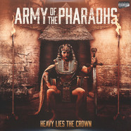 Army Of The Pharaohs - Heavy Lies The Crown