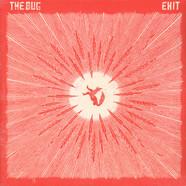 Bug, The - Exit