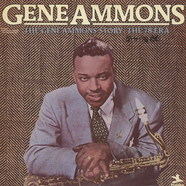 Gene Ammons - The Gene Ammons Story: The 78 Era