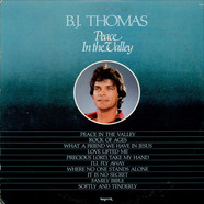 B.J. Thomas - Peace In The Valley