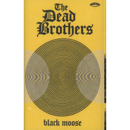 Dead Brothers, The - Black Moose