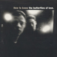 Butterflies Of Love, The - How To Know