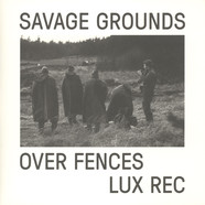 Savage Ground - Over Fences