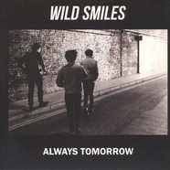 Wild Smiles - Always Tomorrow