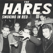 Hares - Smoking In Bed