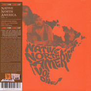 V.A. - Native North America Volume 1: Aboriginal Folk, Rock And Country 1966-1985
