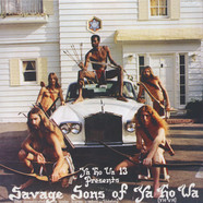 Ya Ho Wa 13 - Savage Sons of Ya Ho Wa