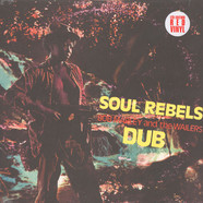 Bob Marley & The Wailers - Soul Rebels Dub