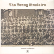 Young Sinclairs - This Is The Young Sinclairs