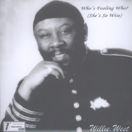 Willie West & The High Society Brothers - Who's Fooling Who / Down On Lovers Road