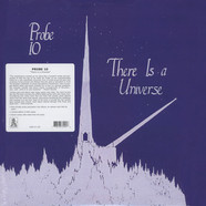 Probe 10 - There Is A Universe