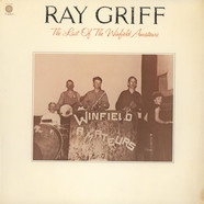 Ray Griff - Last of the Winfield Amateurs