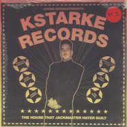 V.A. - Jerome Derradji Presents: Kstarke Records The House That Jackmaster Hater Built Part 2