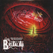 Brutality - Orchestrated Devastation: Best Of …