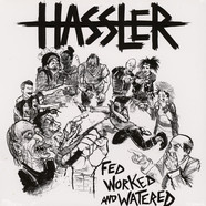 Hassler - Fed, Worked, And Watered