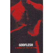Godflesh - A World Lit Only By Fire