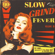 V.A. - Slow Grind Fever Volume 3