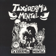 Taxidermia Mental - Taxidermia Mental