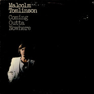 Malcolm Tomlinson - Coming Outta Nowhere