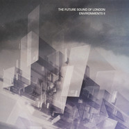 Future Sound of London, The - Environments Volume 2