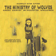 Ministry Of Wolves, The - Happily Ever After