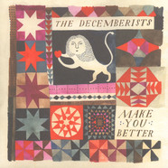 Decemberists, The - Make You Better