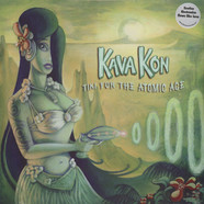 Kava Kon - Tiki For The Atomic