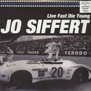 Stereophonic Space Sounds - JO Siffert: Live Fast Die Young